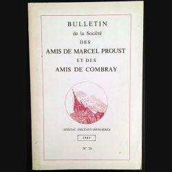 1. Bulletin de la société des amis de Marcel Proust et des amis de Combray 1983 N°33