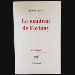 1. Le manteau de Fortuny de Gérard Macé aux éditions Gallimard