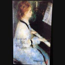 1. Proust musicien de Jean-Jacques Nattiez aux éditions Christian Bourgois
