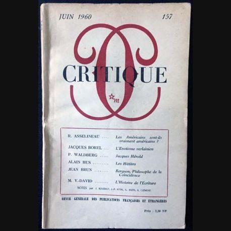 1. Critique n°157 Revue générale des publications françaises et étrangères Juin 1960 aux éditions de Minuit