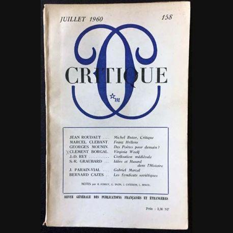 1. Critique n°158 Revue générale des publications françaises et étrangères Juillet 1960 aux éditions de Minuit