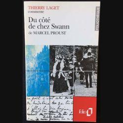 1. Du côté de chez Swann de Marcel Proust présenté par Thierry Laget aux éditions Gallimard