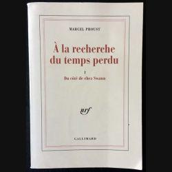 1. A la recherche du temps perdu I Du côté de chez Swann de Marcel Proust aux éditions Gallimard