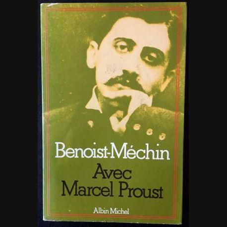 1. Avec Marcel Proust de Benoist-Méchin aux éditions Albin Michel