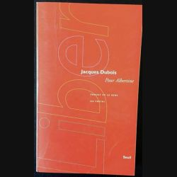 1. Pour Albertine Proust et le sens du social de Jacques Dubois aux éditions du Seuil