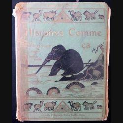 1. Histoire comme ça de Rudyard Kipling aux éditions Librairie Delagrave 1955