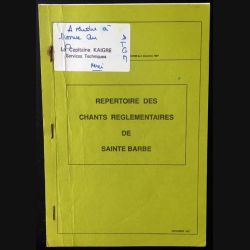 1. Répertoire des chants réglementaires de Sainte Barbe appartenant au Capitaine Kaigre de Décembre 1987