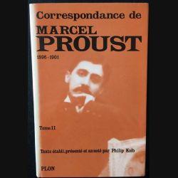1. Correspondance de Marcel Proust 1896-1901 Tome II texte établi, présenté et annoté par Philip Kolb aux éditions Plon