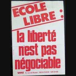 """Autocollant """" Ecole Libre : la liberté n'est pas négociable UNI 8 Rue de Musset 75016 PARIS """" de dimension 9,8 x 14 cm"""