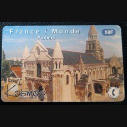 TELECARTE : télécarte France Monde Poitiers Kosmos 50F tirage 2 200 Ex 06/01
