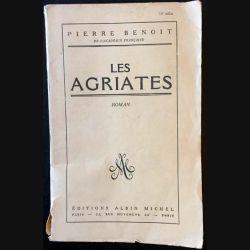 1. Les agriates de Pierre Benoit aux éditions Albin Michel 1950