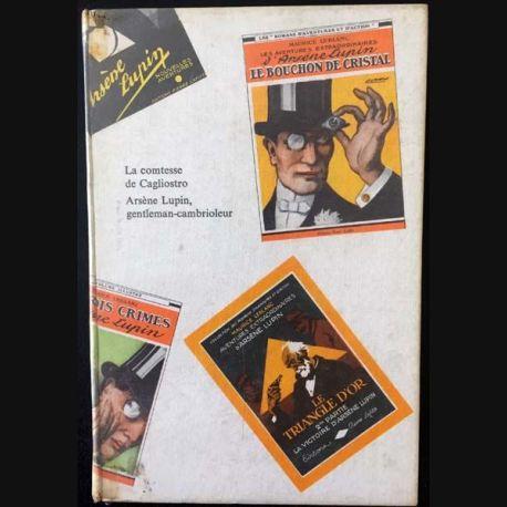 1. La comtesse de Cagliostro Arsène Lupin, gentleman-cambrioleur de Maurice Leblanc aux éditions Hachette/Gallimard