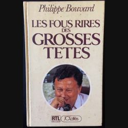 1. Les fous rires des Grosses Têtes de Philippe Bouvard aux éditions J.-C Lattès/RTL