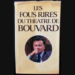 1. Les fous rires du théâtre de Bouvard aux éditions J.-C Lattès