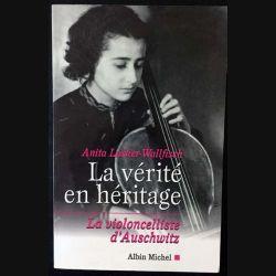 1. La vérité en héritage - La violoncelliste d'Auschwitz de Anita Lasker-Wallfisch aux éditions Albin Michel