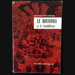 1. Le Bouddha et le bouddhisme de Maurice Percheron aux éditions du Seuil