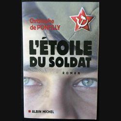 1. L'étoile du soldat de Christophe de Ponfilly aux éditions Albin Michel