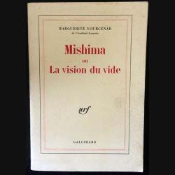 1. Mishima ou la vision du vide de Marguerite Yourcenar aux éditions Gallimard