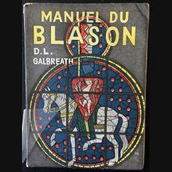 1. Manuel du blason de D. L. Galbreath aux éditions librairie A. Badiou-Amant 1942