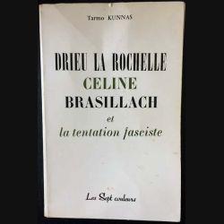 1. Drieu la Rochelle Celine Brasillach et la tentation fasciste aux éditions Les sept couleurs
