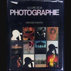 1. Le livre de la photographie de John Hedgecoe aux éditions Larousse / Montel