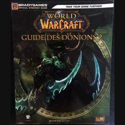 1. World of Warcraft - Le guide des donjons 2