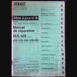 1. Renault mise à jour n°6 Février 1972 - Manuel de réparation M.R. 128, R2132, R2133, R2134, R2136, R2137