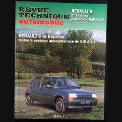 1. Revue technique automobile Renault 5 et Express moteurs essence atmosphérique de 0.9l à 1.4l