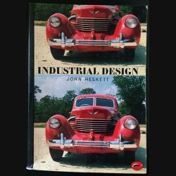1. Industrial Design de John Heskett aux éditions Thames and Hudson