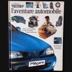 1. L'aventure automobile Décider, concevoir, produire, vendre ; la naissance d'une nouvelle voiture
