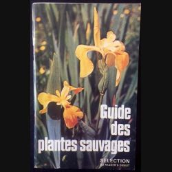 1. Guide des plantes sauvages sélection du Reader's Digest