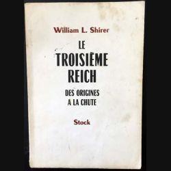 1. Le troisième Reich des origines à la chute de William L. Shirer aux éditions Stock