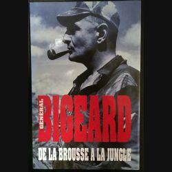 1. De la brousse à la jungle du Général Bigeard aux éditions France loisirs