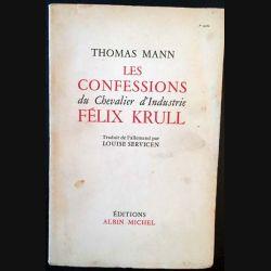 1. Les confessions du chevalier d'industrie Félix Krull de Thomas Mann aux éditions Albin Michel 1956