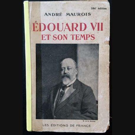 1. Édouard VII et son temps de André Maurois aux éditions de France