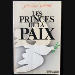 1. Les princes de la paix de Geneviève Tabouis aux éditions Albin Michel