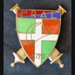 1° RAL : insigne métallique du 1° régiment d'artillerie légère (sans fabricant modèle Mourgeon)