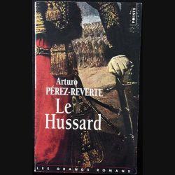 1. Le Hussard de Arturo Pérez-Reverte aux éditions du Seuil