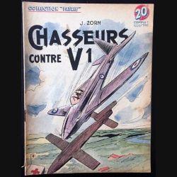 1. Chasseurs contre V1 de J. Zorn aux éditions Rouff