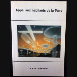 1. Appel aux habitants de la Terre de W. & Th. Gauch-Keller