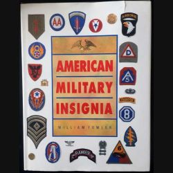 1. American Military Insignia de William Fowler aux éditions Mallard Press