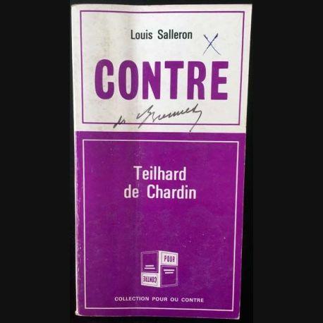 1. Contre / Pour Tome 2 Teilhard de Chardin de Louis Salleron et André Monestier