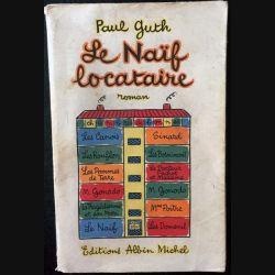 1. Le naïf locataire de Paul Guth aux éditions Albin Michel