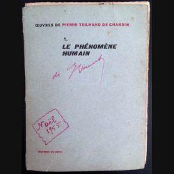 1. Le phénomène humain de Pierre Teilhard de Chardin aux éditions du Seuil