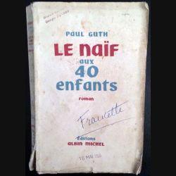 1. Le naïf aux 40 enfants de Paul Guth aux éditions Albin Michel