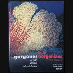1. Les gorgones des récifs coralliens de Nouvelle-Calédonie de Manfred Grasshoff et Georges Bargibant