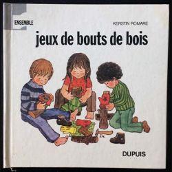 1. Jeux de bouts de bois de Kerstin Romare aux éditions Dupuis
