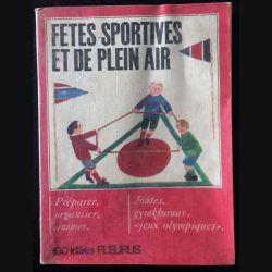1. Fêtes sportives et de plein air de Edouard Limbos 100 idées éditions Fleurus