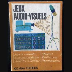 1. Jeux audio-visuels de E. Limbos, Raymonde et Michel 100 idées éditions Fleurus
