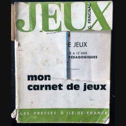 1. Mon carnet de jeux de Gilberte Fraignac aux éditions Les presses d'île de France